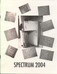 Spectrum, 2004